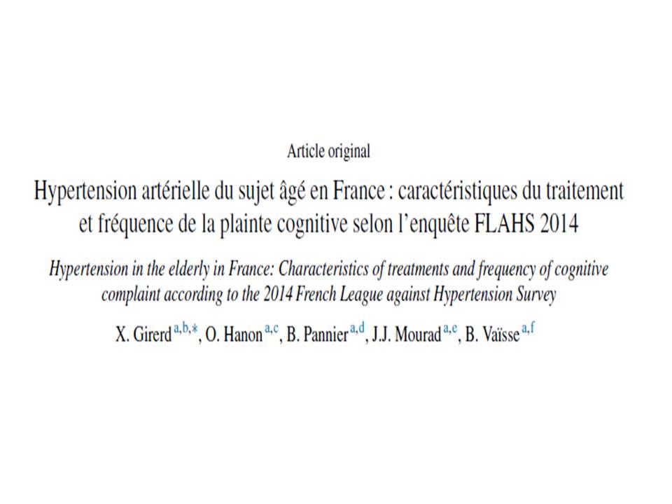 Hypertension artérielle du sujet âgé en France : caractéristiques du traitement et fréquence de la plainte cognitive selon l'enquête FLAHS 2014